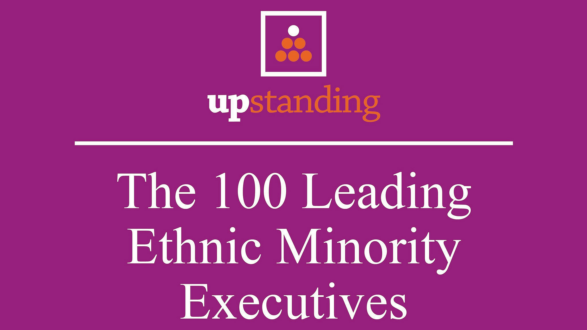 Diversity And Inclusion Quotes Diversity Champions Upstanding's Top 100 Ethnicminority Executives