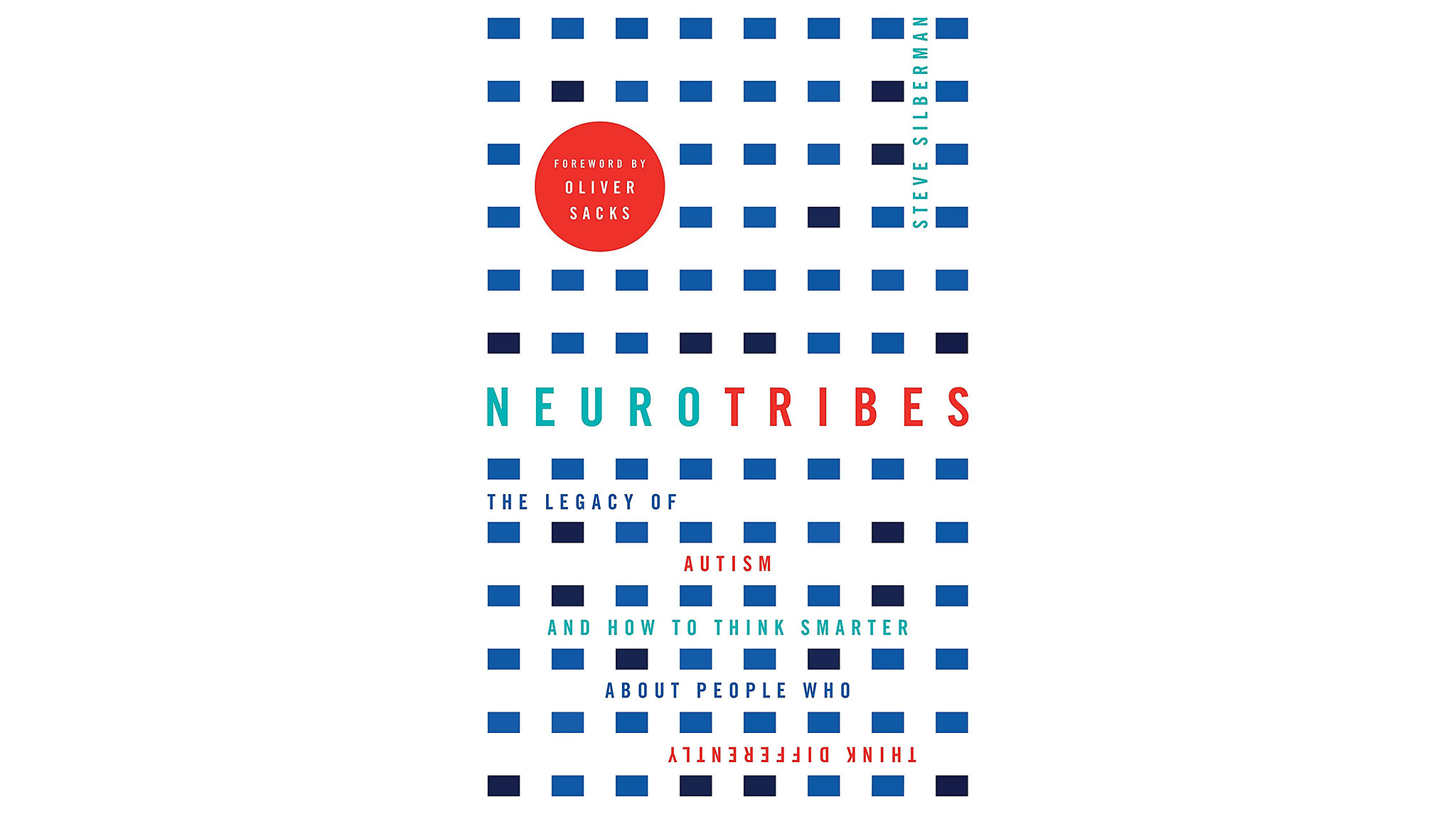 Thinking About Autism And Neurodiversity >> Neurotribes The Legacy Of Autism And How To Think Smarter About